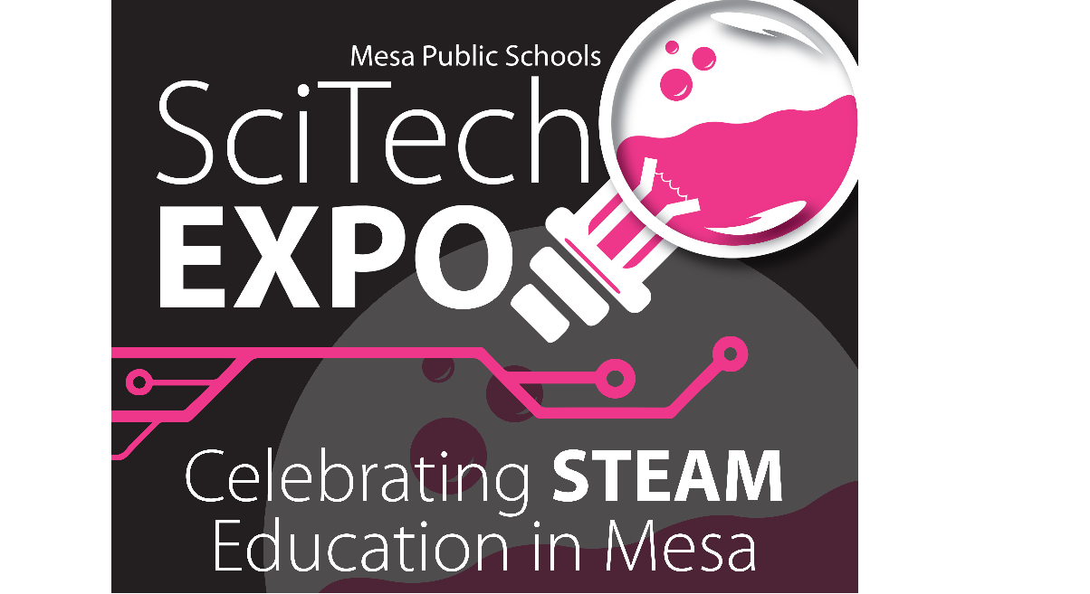 Mesa Public Schools SciTech EXPO